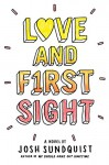 Love and First Sight - Josh Sundquist