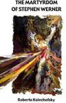 Stephen's Passion - Roberta Kalechofsky