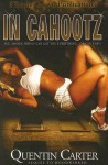 In Cahootz: Sequel to Hoodwinked - Quentin Carter