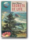 Walt Disney-Secrets of Life, a True-Life Adventure - Rutherford Hayes Platt