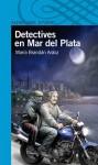 Detectives en Mar del Plata (Detectives, #6) - María Brandán Aráoz