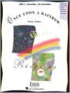 Once Upon a Rainbow, Book 3: Intermediate - Late Intermediate - Nancy Faber