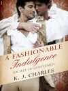 A Fashionable Indulgence: A Society of Gentlemen Novel - K.J. Charles