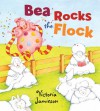 Bea Rocks the Flock - Victoria Jamieson