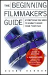 Beginning Filmmaker's Guide - Renee Harmon