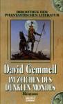 Im Zeichen des dunklen Mondes : Roman - David Gemmell