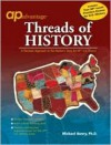 AP Advantage Threads of History - Michael Henry