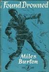 Found Drowned - Miles Burton