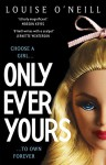 Only Ever Yours - Louise T. O'Neill