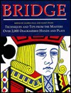 Bridge: Techniques and Tips from the Masters - 4249 Diagrammed Hands and Plays - Robert Berthe, Sally Brock