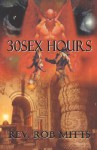 30sexhours - Rob Mitts