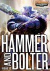 Hammer and Bolter: Issue 12 - Christian Dunn, Sarah Cawkwell, Ben Counter, Gav Thorpe