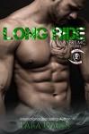 LONG RIDE (The Slayers MC Book 3) - Tara Oakes, Dana Hoffman