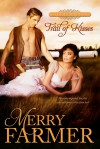 Trail of Kisses - Merry Farmer
