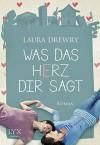 Was das Herz dir sagt - Laura Drewry, Cornelia Röser