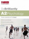 A2 Psychology (Do Brilliantly At...) - Mike Cardwell, Cara Flanagan