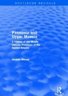 Pannonia and Upper Moesia (Routledge Revivals): A History of the Middle Danube Provinces of the Roman Empire - Andras Mocsy