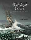Raincoast chronicles 21: west coast wrecks and other maritime tales - Rick James
