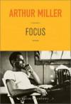 Focus - Arthur Miller