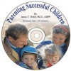 Parenting Successful Children [With Paperback Book] - James T. Webb