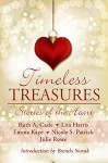 Timeless Treasures: Stories of the Heart (Timeless Tales Book 3) - Ruth A. Casie, Julie Rowe, Emma Kaye, Lita Harris, Nicole S. Patrick, Brenda Novak, Mallory Braus