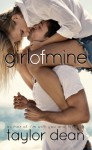 Girl of Mine - Taylor Dean
