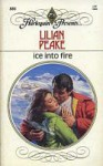 Ice into Fire (Harlequin Presents, #886) - Lilian Peake
