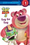 Toy to Toy (Disney/Pixar Toy Story 3) (Step into Reading) - Tennant Redbank, Caroline Egan, Adrienne Brown, Scott Tilley, Studio IBOIX