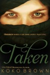 Taken - Koko Brown