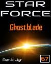 Star Force: Ghostblade (SF67) - Aer-ki Jyr