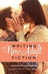 Writing New Adult Fiction - Deborah Halverson, Sylvia Day