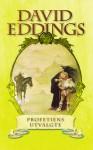 Profetiens utvalgte (Sagaen om Belgarion, #1) - David Eddings, Morten Hansen