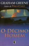 O Décimo Homem - Graham Greene, Flávio Moreira da Costa