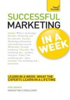 Successful Marketing in a Week: Teach Yourself - Eric Davies