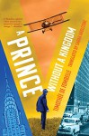 A Prince Without a Kingdom: Vango Book Two - Timothee de Fombelle, Sarah Ardizzone