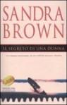 Il Segreto Di Una Donna - Sandra Brown