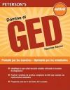 Domine el GED: Preparese para el GED y obtenga el diploma de equivalencia de la escuela secundaria - Peterson's, Del Franz, Peterson's