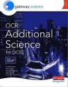 Gateway Science: Ocr Additional Science For Gcse: Additional Higher Student Book (Edexcel Gcse Mathematics S.) - Ian Honeysett, David Lees