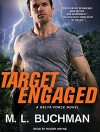Target Engaged (Delta Force) - Roger Wayne, M.L. Buchman