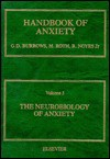 Neurobiology of Anxiety: - Graham D. Burrows, Martin Roth