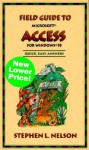 Field Guide to Microsoft Access for Windows 95 - Stephen L. Nelson