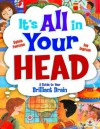 It's All in Your Head: A Guide to Your Brilliant Brain - Sylvia Funston, Jay Ingram
