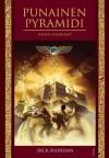 Punainen pyramidi (Kanen aikakirjat, #1) - Rick Riordan, Ilkka Rekiaro