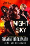 Night Sky - Suzanne Brockmann, Melanie Brockmann