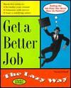 Get a Better Job the Lazy Way - Susan Ireland