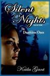 Silent Nights - Kaila Gant