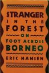 Stranger in the Forest - Eric Hansen