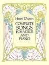 Complete Songs for Voice and Piano - Henri Duparc