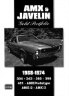 AMX and Javelin Gold Portfolio, 1968-1974 (Brooklands Road Test Books Series) - R. Clarke