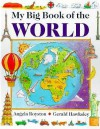 My Big Book of the World - Gerald Hawksley, Hermes House